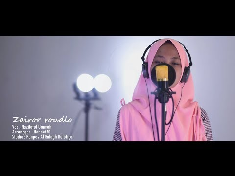 ✔ Zairo Roudloh | Nazillah | Versi Haneefla