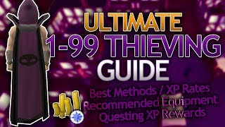 [OSRS] Ultimate 1-99 Thieving Guide (Fastest/Profitable Methods)