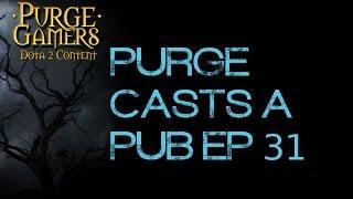 Purge casts a pub Ep 31