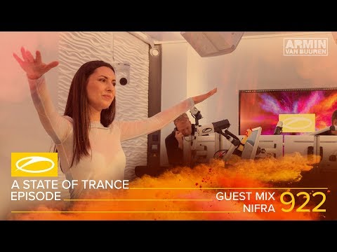 Nifra - A State Of Trance Episode 922 Guest Mix [#ASOT922]