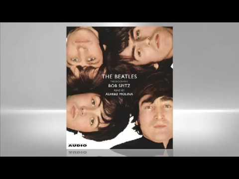Bob Spitz: The Beatles