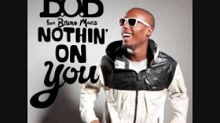 Nothin On You - B.o.B. Feat. Bruno Mars With Lyrics + Download