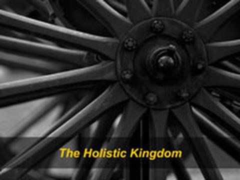 The Holistic Kingdom