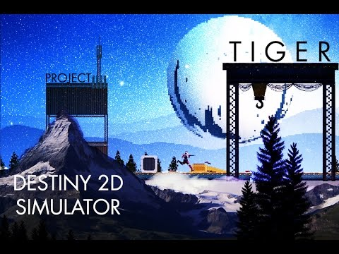 Destiny for PC and MAC - Project Tiger [ Destiny 2D Simulator ] [ Gameplay ]