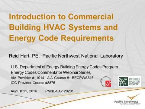 Intro to Commercial Building HVAC Systems and Energy Code Requirements