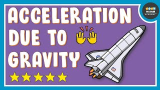 Acceleration due to Gravity? Super Easy concept of Free Fall | Physics