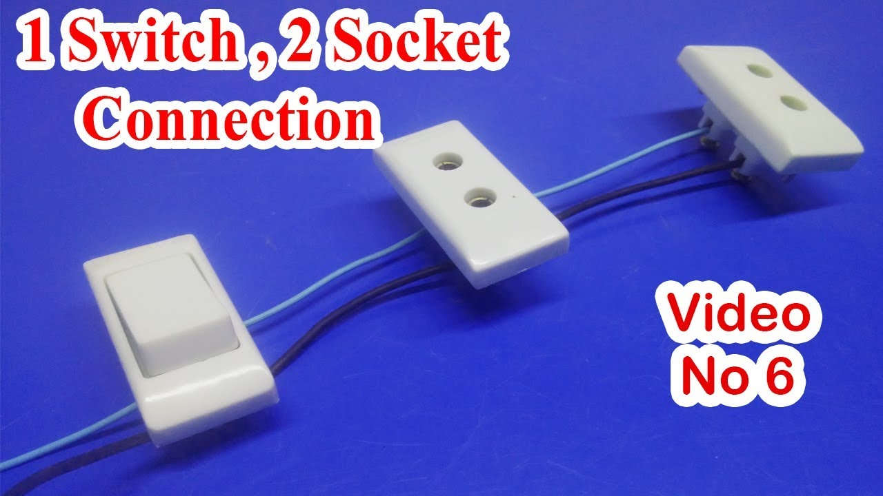 1 switch 2 socket connection one switch two socket connection how2engineers h2e adeel akbar [ 1280 x 720 Pixel ]