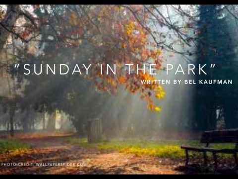 sunday in the park bel kaufman