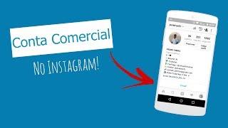 Como Ter Uma Conta Comercial No Instagram!