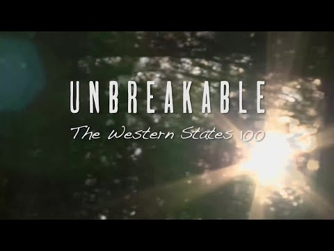 UNBREAKABLE: The Western States 100 - Feature Film - Limited Release
