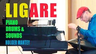 LIGARE - von und mit Holger Mantey