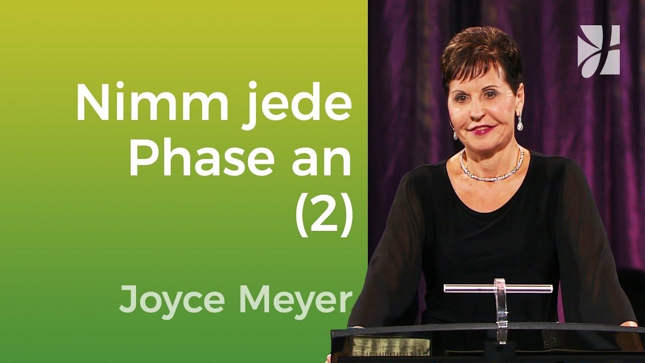 Nimm jede Phase deines Lebens an (2) – Joyce Meyer – Mit Jesus den Alltag meistern