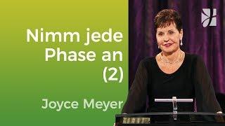 Nimm jede Phase deines Lebens an 2  Joyce Meyer  Mit Jesus den Alltag meistern