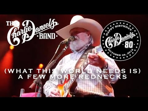 The Charlie Daniels Band - (What This World Needs Is) A Few More Rednecks (Live)