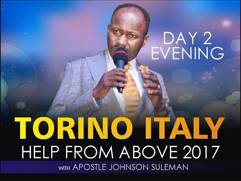 Help From Above Torino Italy Day 2 Evening With Apostle Johnson Suleman