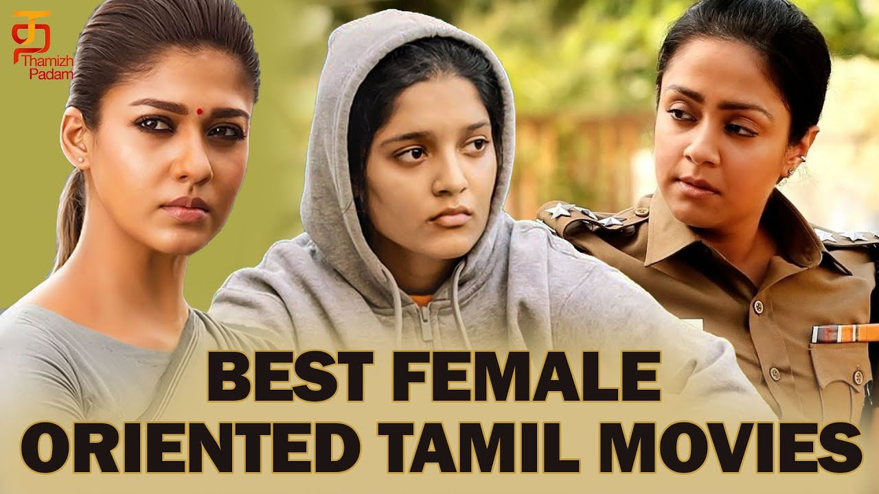 Best Female Oriented Tamil Movies | Women Centric Movies ...