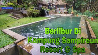 VLOG&REVIEW- VILLA SPA CLUSTER BALINESE DESIGN - KAMPUNG SAMPIREUN RESORT & SPA - PRIVATE POOL GARUT