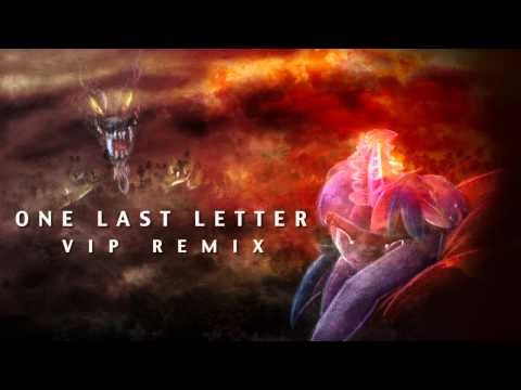 Aviators - One Last Letter (VIP Remix)
