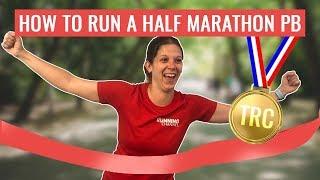 How To Get A Half Marathon PB | Run 13.1 Miles Faster