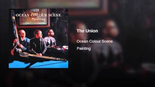 Provided to YouTube by Red Essential The Union · Ocean Colour Scene...