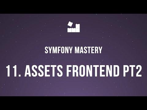Vídeo no Youtube: Symfony 5 Mastery - M2 | 11. Gerenciando Assets FrontEnd pt.2 #symfony5 #php