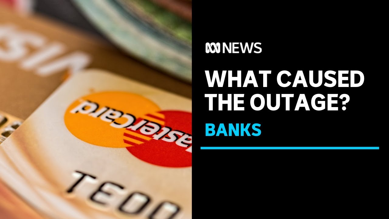 What caused the IT outage that hit Australia's big banks? | ABC News