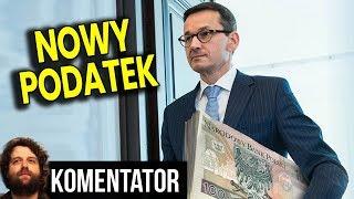 Nowy Podatek w celu PRZYMUSZENIA DO RODZENIA DZIECI - Analiza Komentator PL Pieniądze Bank 500+ PIS