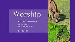Fairmont UMC Worship March 28, 2021