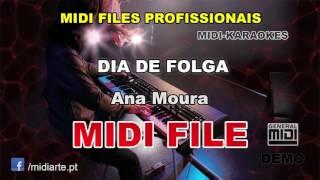 ♬ Midi file  - DIA DE FOLGA - Ana Moura