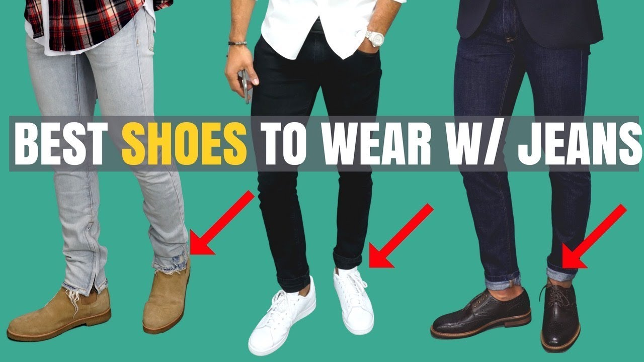 Top 9 Shoes To Wear With Jeans Youtube