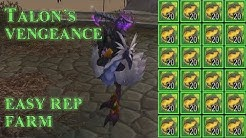 Farm Talon's Vengeance Rep Quick and Easy [WoW]