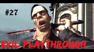 Its time to stealth it up! - Dishonored - Evil Playthrough (PC) Part 27