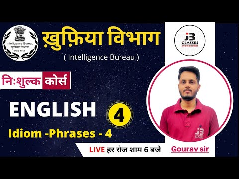 4) Intelligence Bureau 2021 ( ib acio ) | English Class | Idiom - Phrases-4