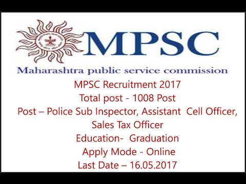 MPSC Recruitment 2017, 1008 Post SI, Cell Officer, Sales Tax Officer, Graduation, Apply Online