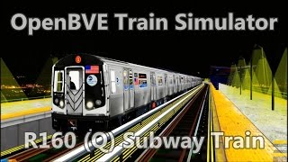 OpenBVE ►R160 | Q | 57 St to Coney Island!◀