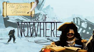 The Baron Reviews: Edge of Nowhere