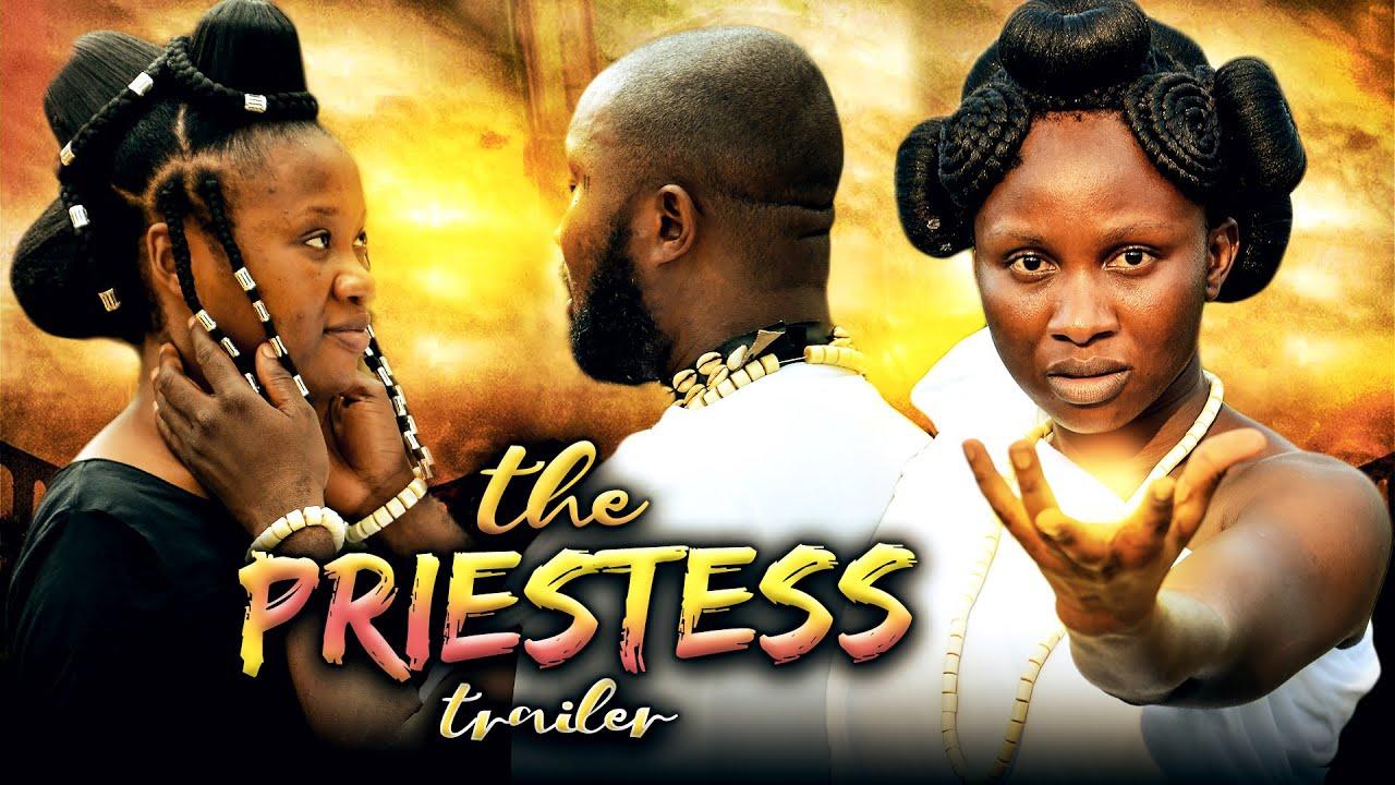 Download THE PRIESTESS (Trailer) Sonia Uche/Chinenye Nnebe/Rhema Isaac 2021 Nigerian Nollywood Movie