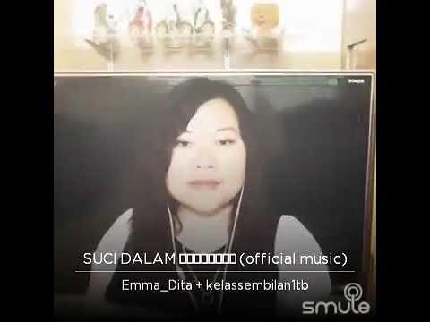 Suci Dalam Debu | best smule | Malaysia. Feat Ema_Dita