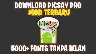 Gambar cover Link Download Picsay Pro Mod 5000+ Fonts Tanpa Iklan