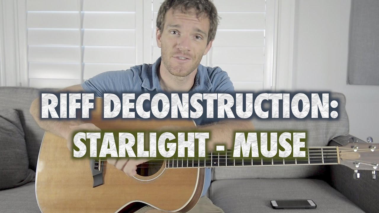 Riff Deconstruction Starlight Muse Youtube