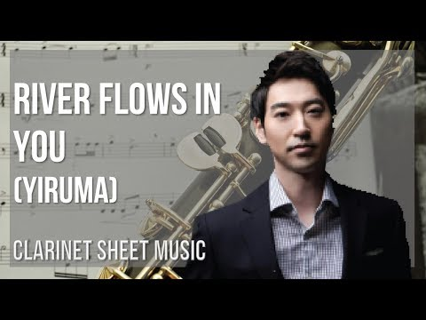 EASY Clarinet Sheet Music: How to play River Flows in You by Yiruma