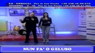 Giovanna De Sio & Leo Ferrucci - Nun fà o geluso (Versione 2013)