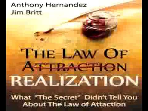 Anthony Hernandez   The Law of Realization What The Secret didn't tell You