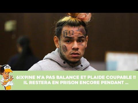 6ix9ine n'a pas balance et plaide coupable !!!  Il restera en prison encore pendant ...