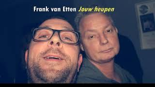 Frank van Etten - Jouw heupen (2017/2018 Diverse foto's)