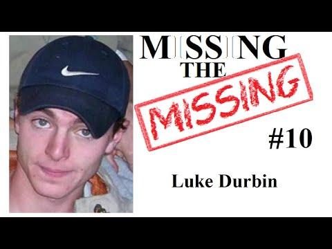 Missing The Missing #10 Luke Durbin