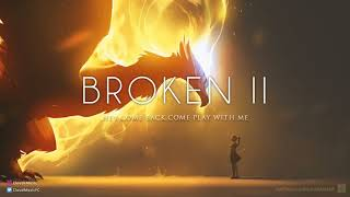 Broken A Beautiful Chillstep Mix Epic Music Mix