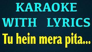 Tu Hein Mera Pitha | Album Yahweh | Karaoke With Lyrics