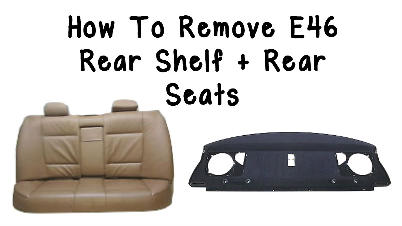 e46 rear seat belt removal