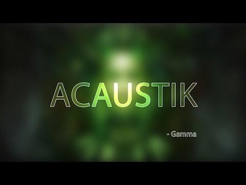 ACAUSTIK - GAMMA [FREE DOWNLOAD]